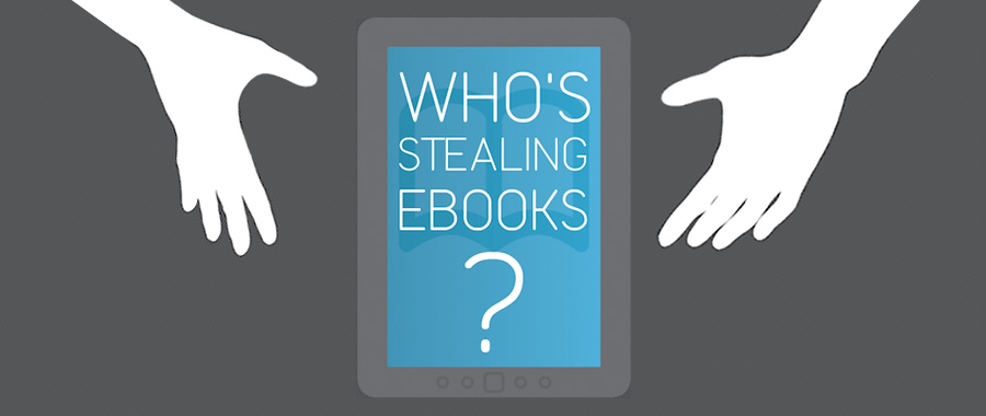 Who is Stealing eBooks?