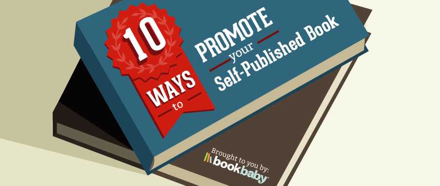 How To Promote Your Self Published Book
