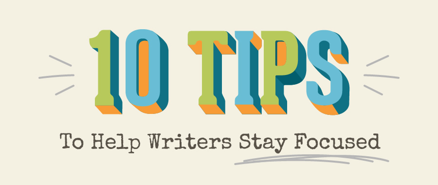10 Tips for Writers