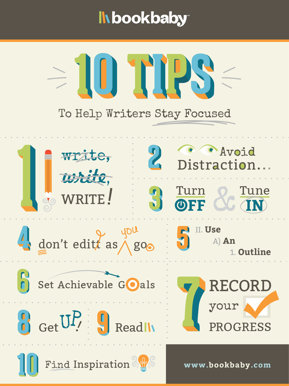 BookBaby 10 Tips To Help Writers Stay Focused