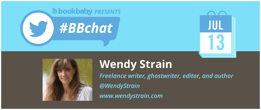 Wendy Strain #BBchat BookBaby Twitter Chat, Planning and Productivity Tips for Writers