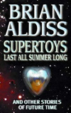 authors who died in 2017 Supertoys Last All Summer Long