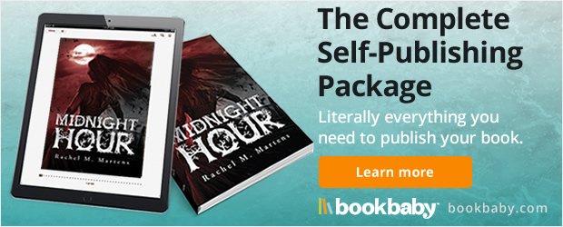 The Complete Self-Publishing Package: Literally everything you need to publish your book
