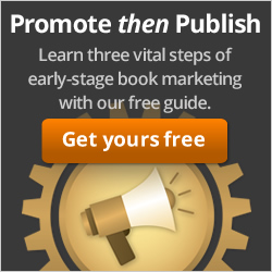 Free Guide! Promote Then Publish