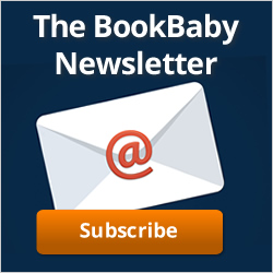 Subscribe to the BookBaby Newsletter